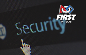 FIRST in Texas Talks: Cyber Security